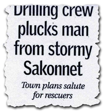 Geologic Drilling Crew Plucks Man from Stormy Sakonnet River
